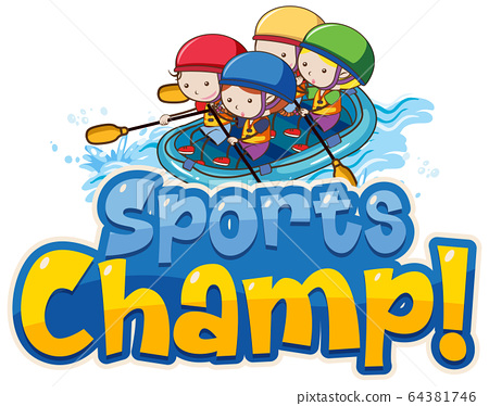 Font design template for word sports champ with 64381746