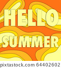 HELLO SUMMER abstract background, holiday concept 64402602