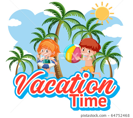 Font design for vacation time with kids playing 64752468