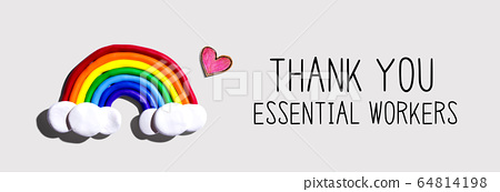 Thank You Essential Workers message with rainbow and heart 64814198