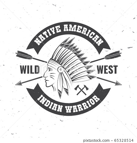 Native american indian warrior. Vector. Concept for shirt, logo, print, stamp, tee with indian warrior. Vintage typography design with arrows and indian face silhouette. 65328514