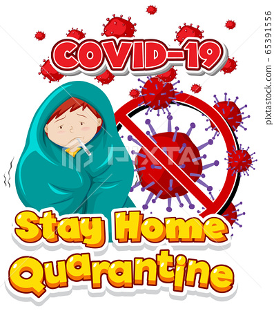 Font design for word stay home quarantine on white 65391556