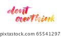 Dont overthink handwritten lettering 65541297