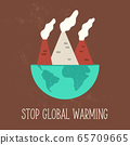 Stop Global Warming poster with globe and 65709665