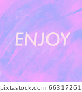 Word ENJOY abstract pink and purple background 66317261