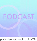 PODCAST abstract blue background. Media hosting concept 66317292