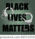 Black lives matter sign with handcuffs and anti-Black racism 66531658