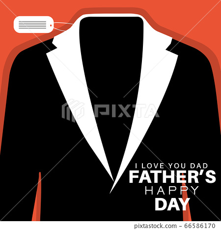 Vector illustration of jacket, label in white and black color on orange background. Dad, I love you. Happy Father's Day.Vector illustration. 66586170