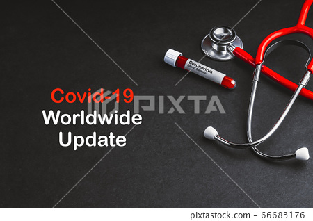 COVID-19 WORLDWIDE UPDATE  text with stethoscope 66683176