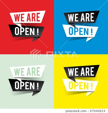 Modern design we are open text on speech bubbles 67040624