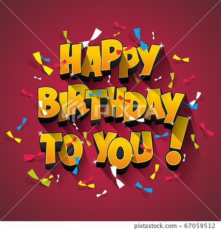 Happy birthday greeting card 67059512