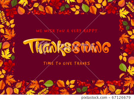 Happy Thanksgiving Day Celebration Typography Design With Place For Text, Autumn Leaves Frame 67126679