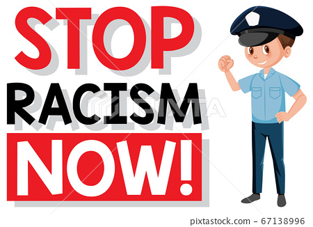 Stop racism now illustration 67138996