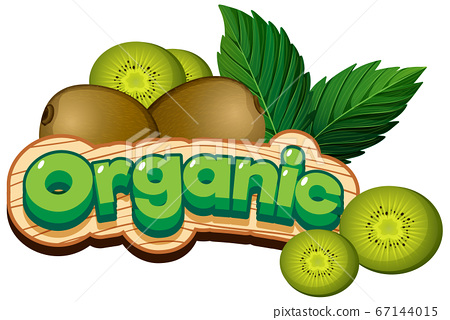Font design for word organic with fresh kiwi fruit 67144015