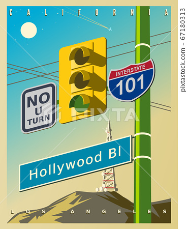 Vintage poster with a yellow traffic light, Hollywood sign, and road signs 67180313