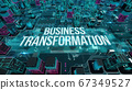 Business Transformation with digital technology concept 3D rendering 67349527