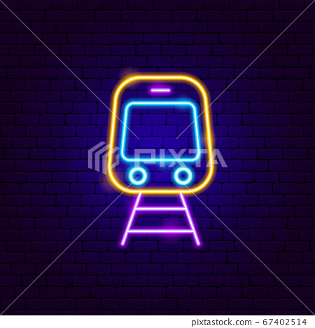 Train Front Neon Sign 67402514