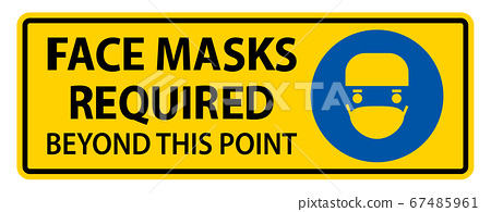 Face Masks Required Beyond This Point Sign Isolate On White Background,Vector Illustration EPS.10 67485961