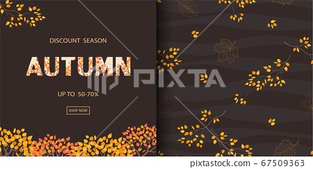 Autumn or Fall background with seamless pattern,can be used for shopping promotion,banner,poster,flyer,invitation,website,print or wallpaper 67509363