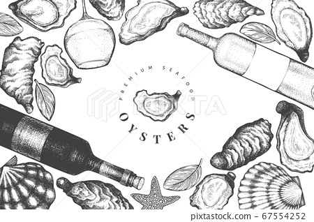 Oysters and wine design template. Hand drawn 67554252