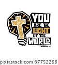 Christian typography, lettering and illustration. You are the light of the world. 67752299
