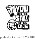 Christian typography, lettering and illustration. You are the salt of the earth 67752300
