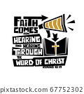 Christian typography, lettering and illustration. Faith comes from hearing and hearing through the word of Christ. 67752302