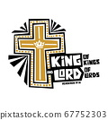 Christian typography, lettering and illustration. Kings of kings and Lord of lords 67752303