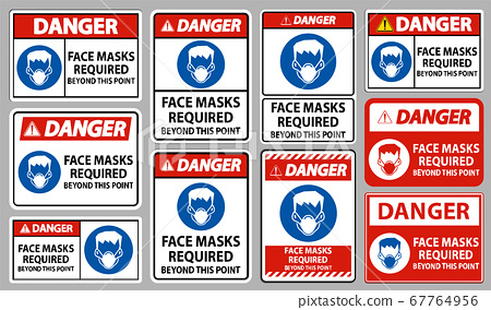 Danger Face Masks Required Beyond This Point Sign Isolate On White Background 67764956