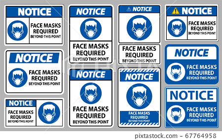 Notice Face Masks Required Beyond This Point Sign Isolate On White Background 67764958