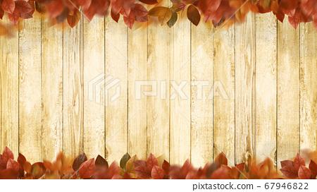 木材紋理和秋天的樹葉背景 67946822