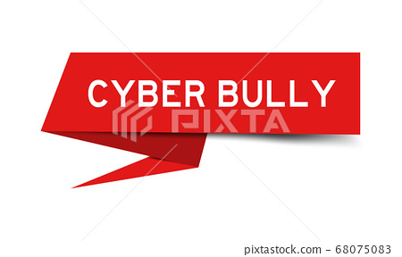 Red paper speech in word cyber bully on white background 68075083