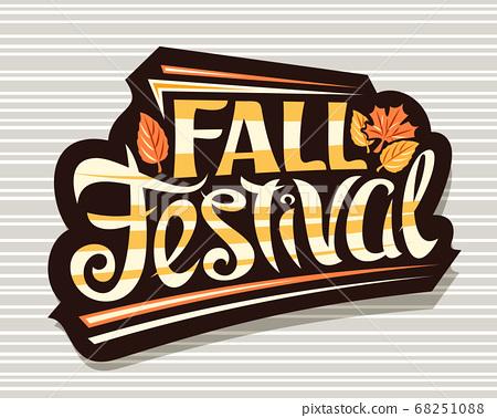 Vector lettering Fall Festival 68251088