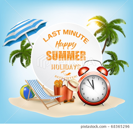 Last Minute. Summer vacation background. with 68365296