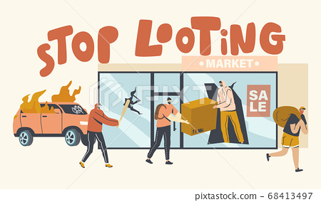 Stop Looting Concept. Aggressive Masked Characters Breaking Store Showcase for Steeling Goods, Damage Cars and Equipment 68413497