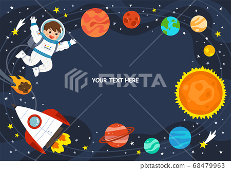 Astronaut in cosmos with spaceship stars and planets, spaceman in galaxy. Space scenes. Science Education concept. 68479963