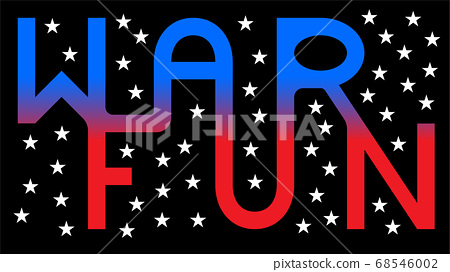 WAR FUN written in an all together shape with fifty stars 68546002