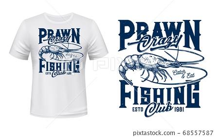 Prawn fishing t-shirt vector print template 68557587