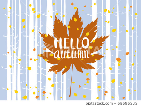 Hello autumn, lettering on an autumn leaf, fall, background landscape forest, tree trunks, template for banner, poster, vector, illustration, isolated 68696535