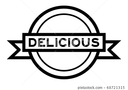 Round vintage label banner in black color with word delicious on white background 68721315