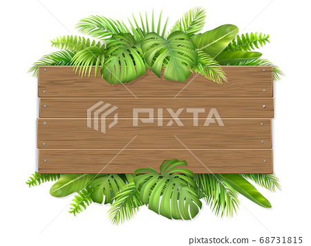 Wooden sign with tropical leaves. 68731815