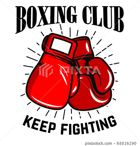 Boxing club, keep fighting. Boxing gloves on white 68816290