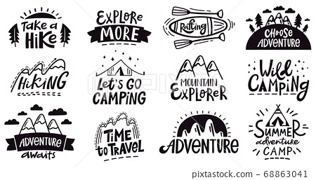 Adventure quote lettering. Outdoor camping mountains emblem, vintage hiking expedition badges, nature travel isolated vector illustration set 68863041