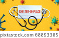 Shelter in place theme with mask and stethoscope 68893385