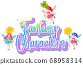 Fantasy characters logo with fairy tales on white 68958314