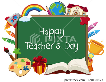 Happy Teacher's Day sign with set of stationary 69030874