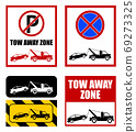 tow away zone, no parking sign 69273325