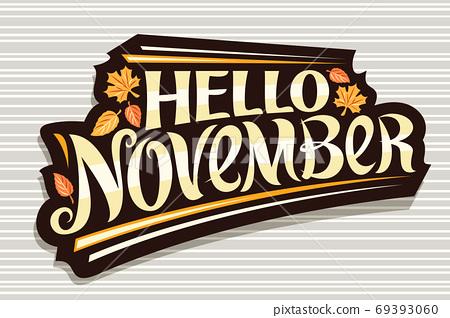 Vector lettering Hello November 69393060