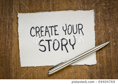create your story inspirational note 69404769