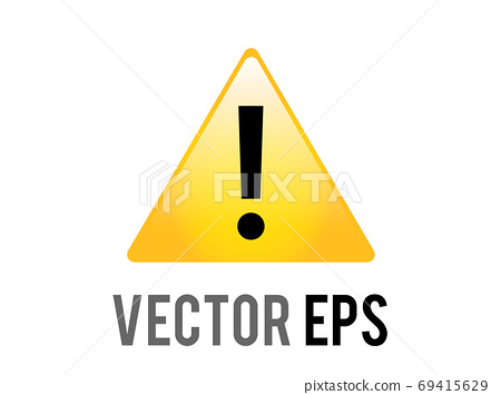 The isolated vector yellow triangle warning or alert icon with black exclamation mark inside 69415629